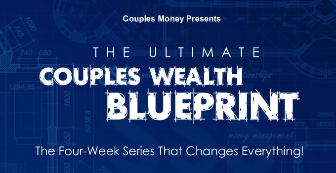 The Ultimate Couples Money Blueprint Series
